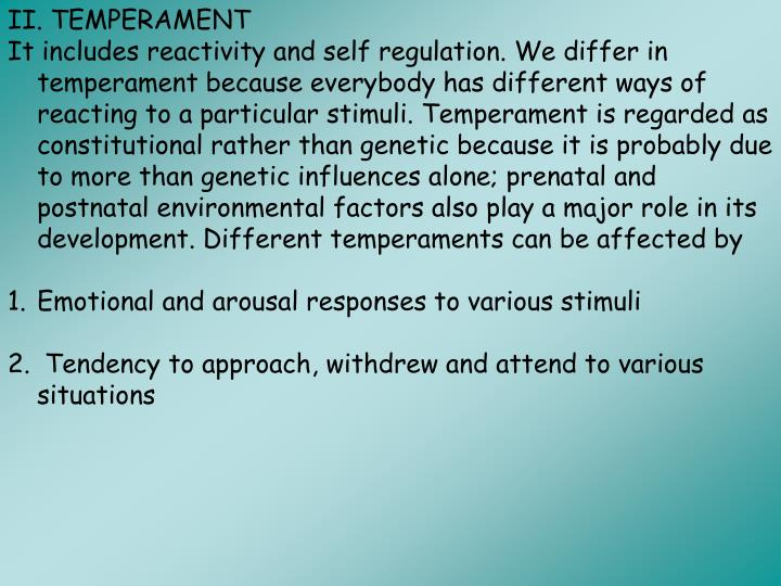 II. TEMPERAMENT