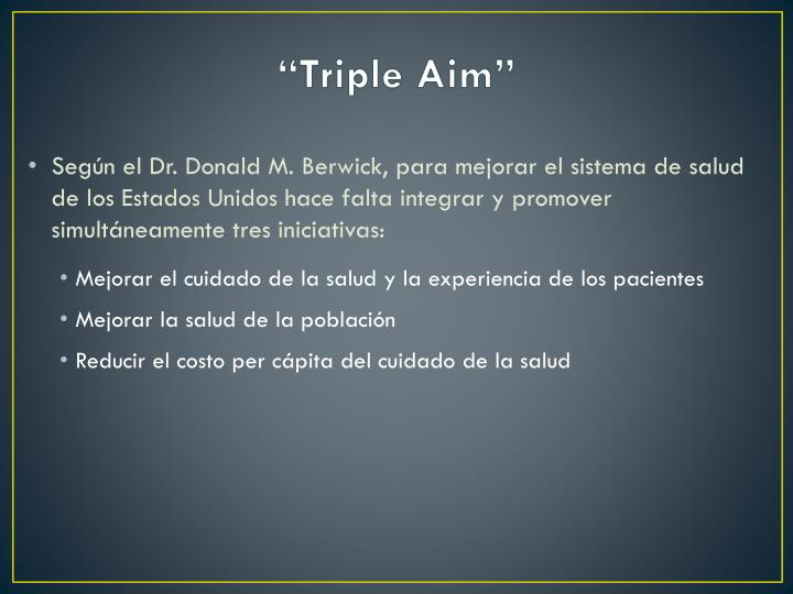 """Triple Aim"""