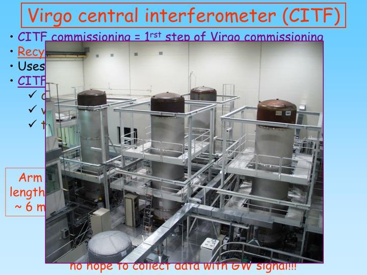 CITF commissioning = 1