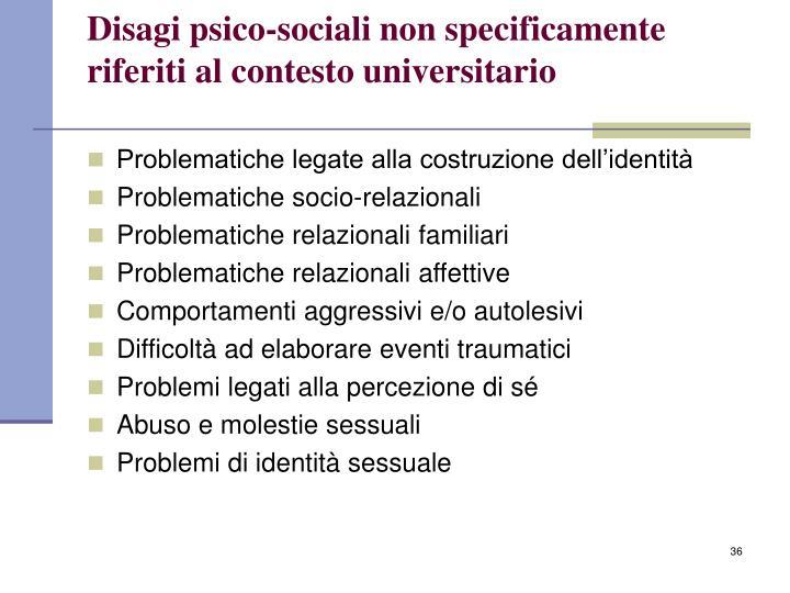 Disagi psico-sociali non specificamente