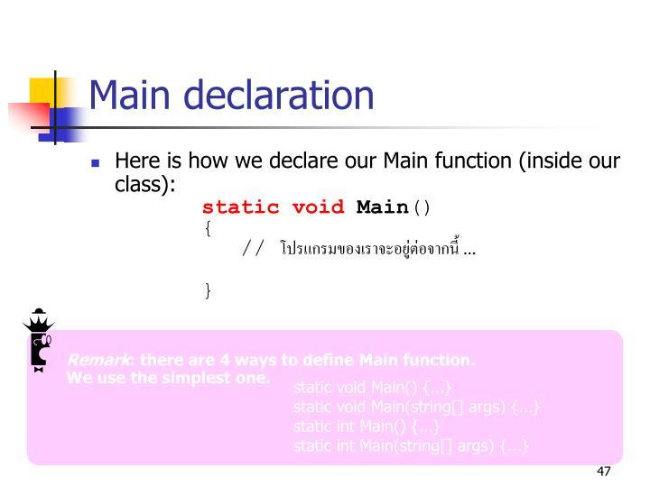 Main declaration