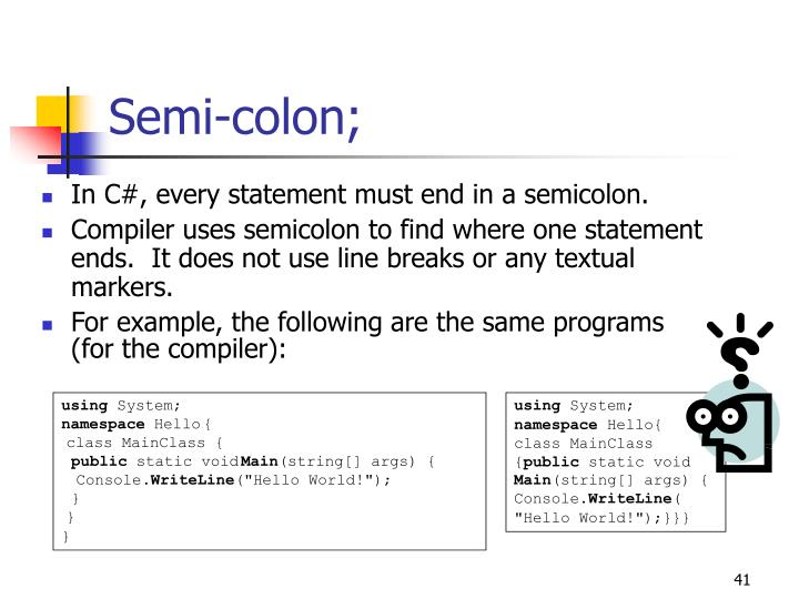 Semi-colon;
