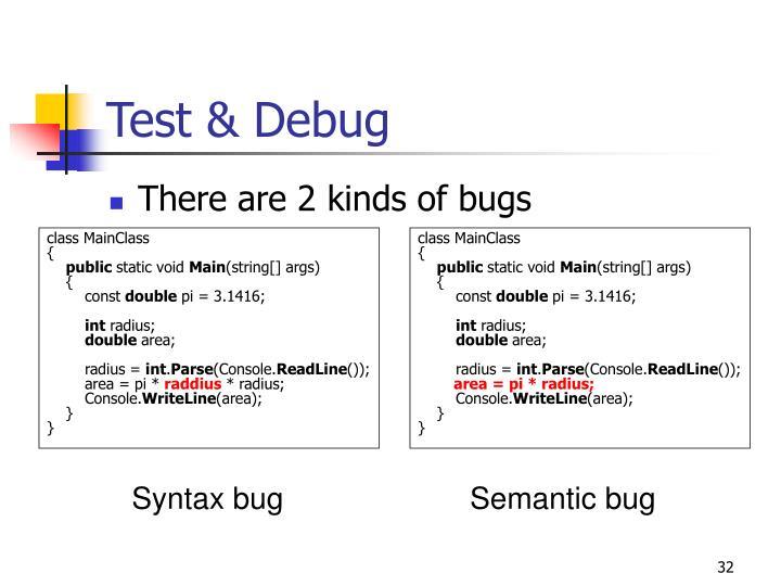 Test & Debug