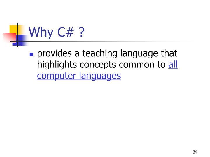 Why C# ?
