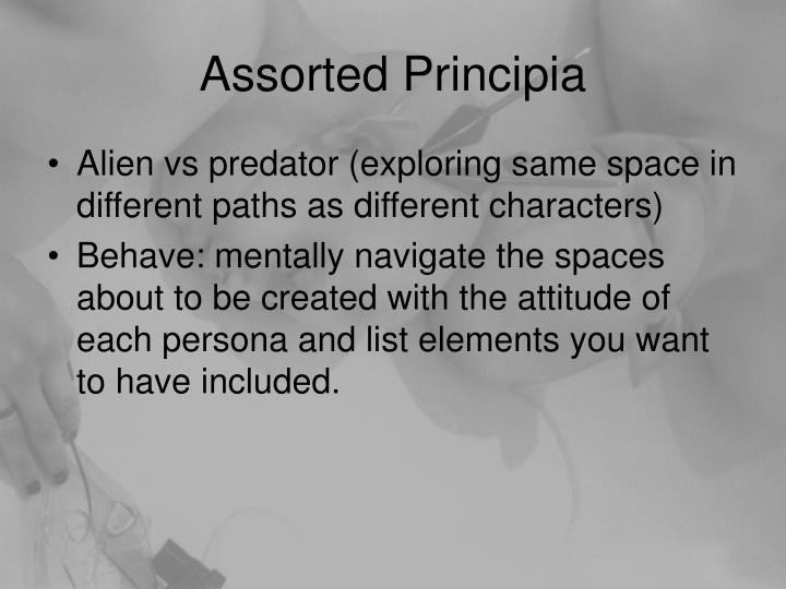 Assorted Principia
