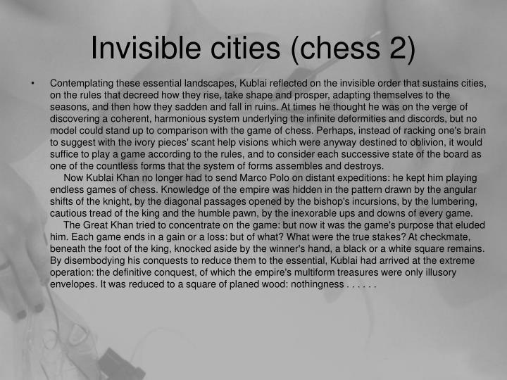 Invisible cities (chess 2)
