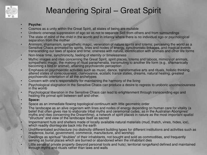 Meandering Spiral – Great Spirit