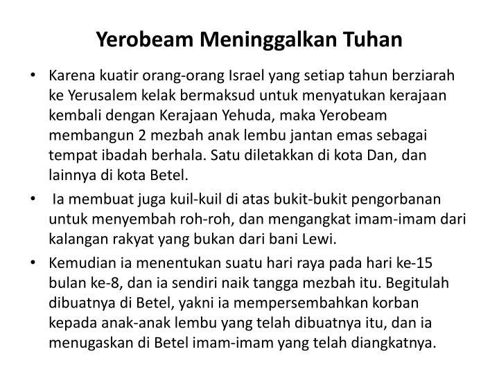 Yerobeam Meninggalkan Tuhan