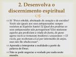 2 desenvolva o discernimento espiritual