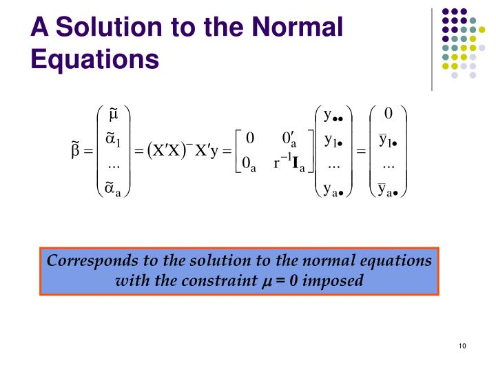 A Solution to the Normal Equations