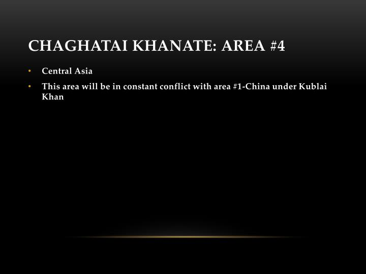 Chaghatai Khanate: Area #4