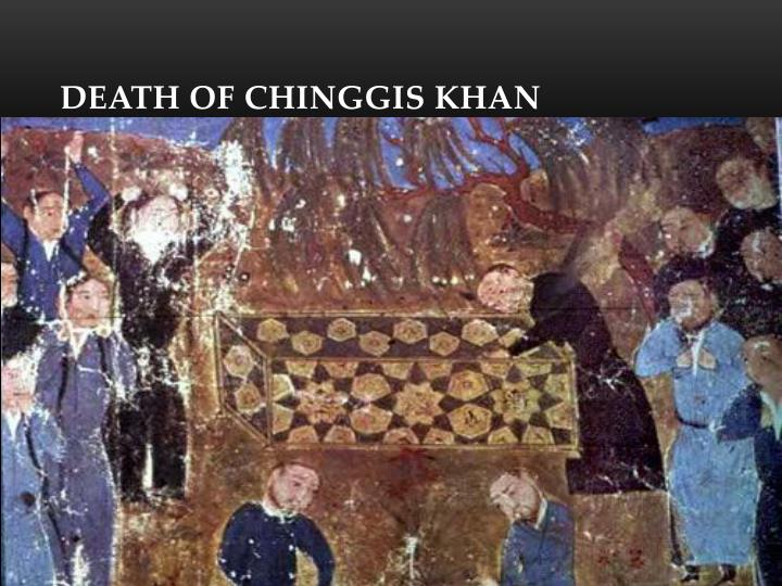Death of Chinggis Khan