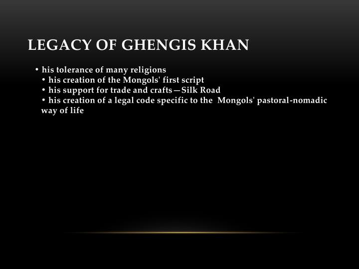 Legacy of Ghengis Khan