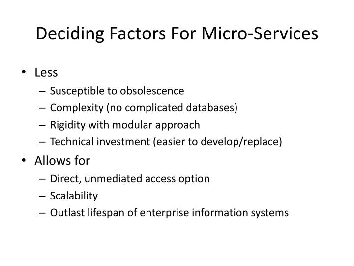 Deciding Factors For Micro-Services