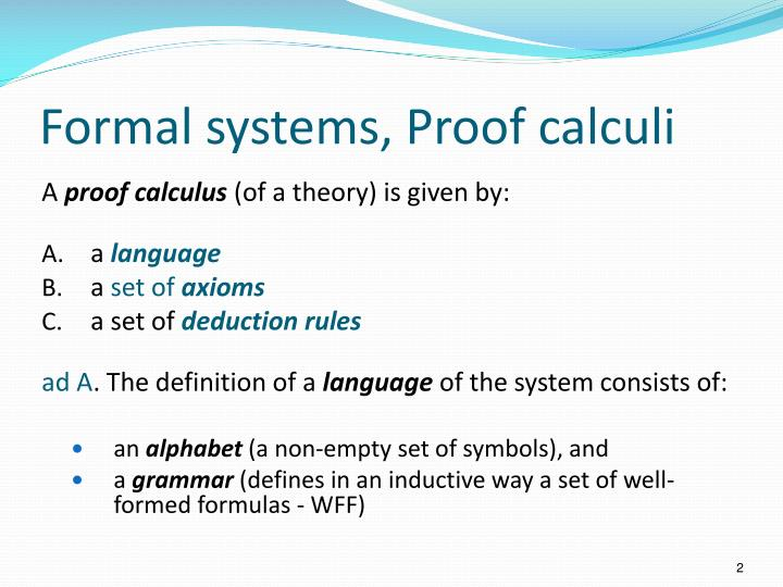 Formal systems proof calculi