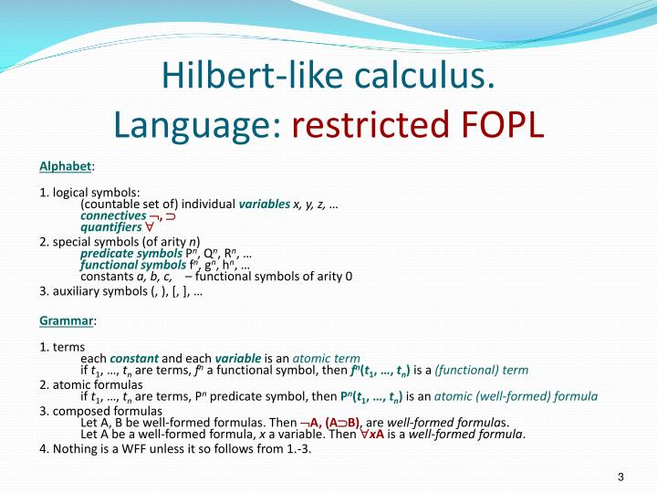 Hilbert like calculus language restricted fopl