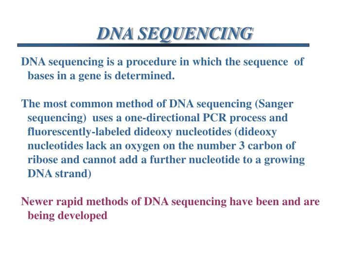 VII.  DNA SEQUENCING