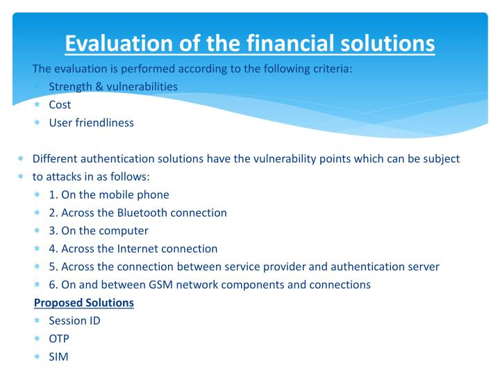 Evaluation of the financial solutions