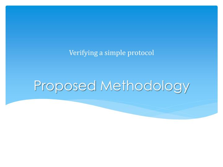 Verifying a simple protocol
