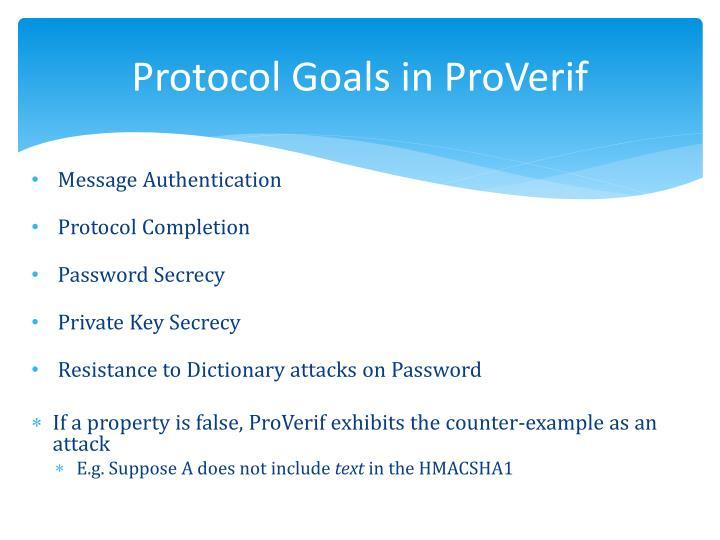 Protocol Goals in ProVerif