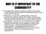 why is it important to the community