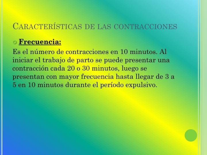 Características de las contracciones