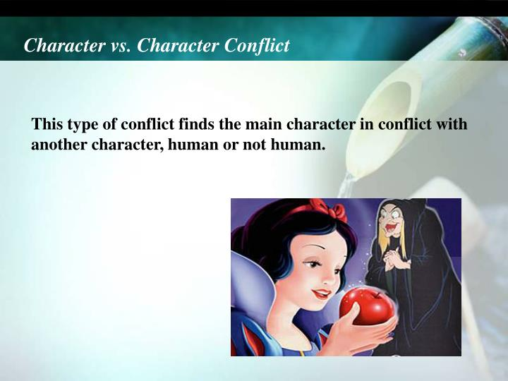 Character vs. Character Conflict