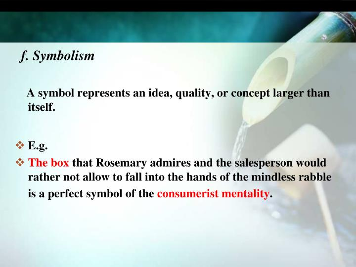 f. Symbolism