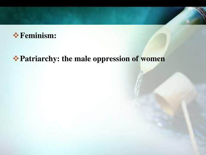 Feminism: