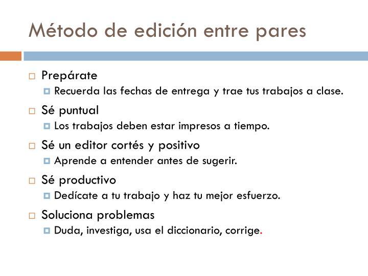Método de edición entre pares