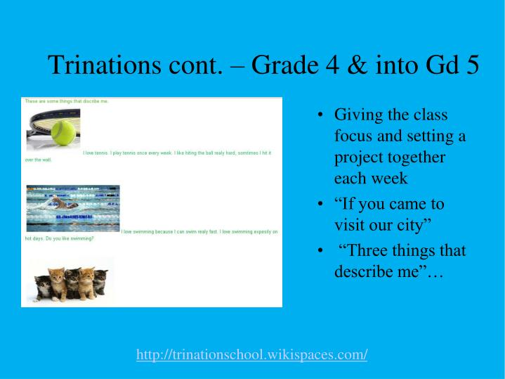 Trinations cont. – Grade 4 & into Gd 5