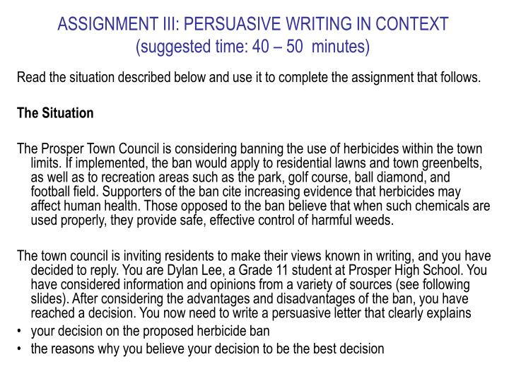 ASSIGNMENT III: PERSUASIVE WRITING IN CONTEXT