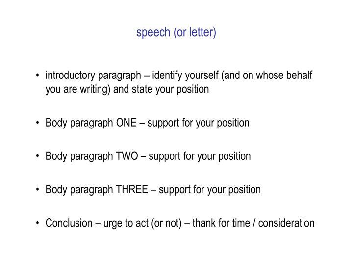 speech (or letter)