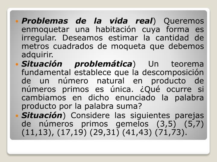 Problemas de la vida real