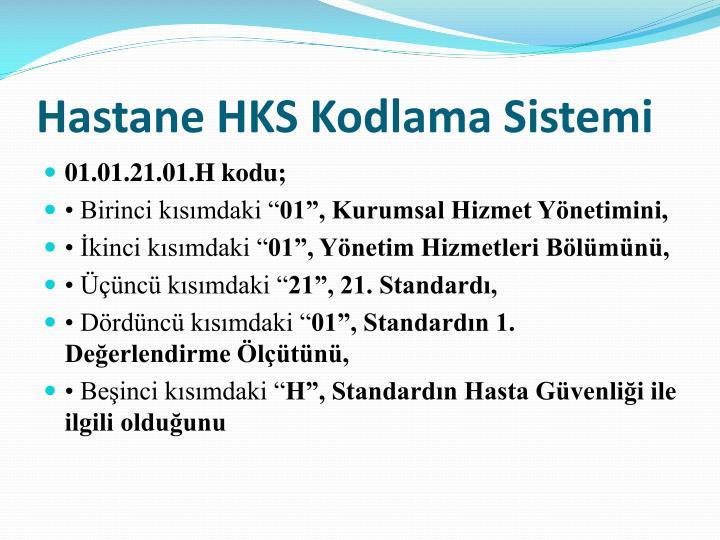 Hastane HKS Kodlama Sistemi