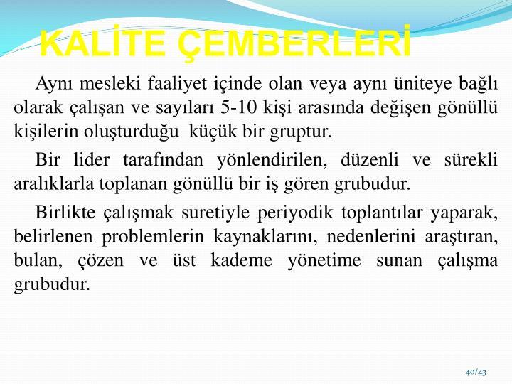 KALİTE ÇEMBERLERİ