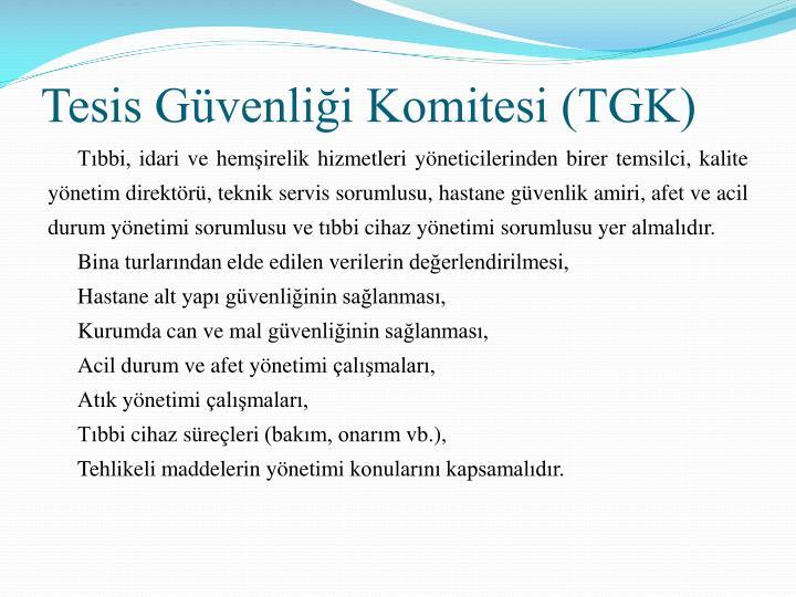 Tesis Güvenliği Komitesi (TGK)