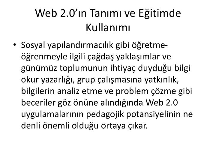 Web 2.0'ın Tanımı ve Eğitimde Kullanımı