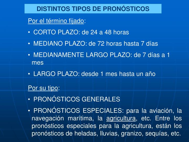 DISTINTOS TIPOS DE PRONÓSTICOS