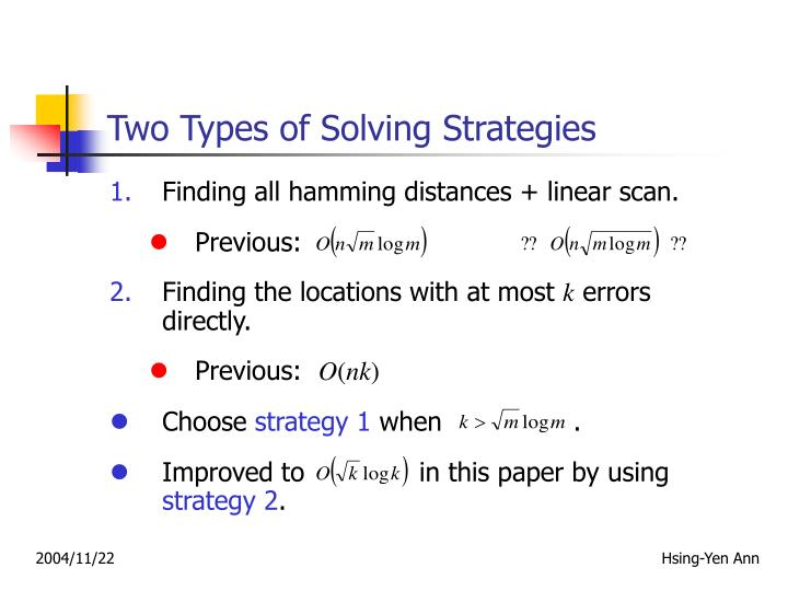 Two Types of Solving Strategies