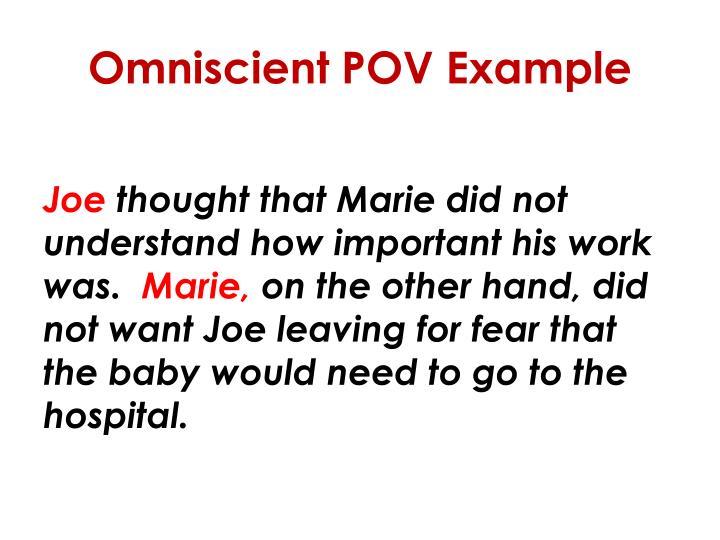 Omniscient POV Example