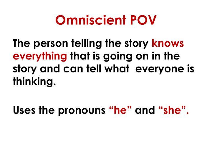 Omniscient POV