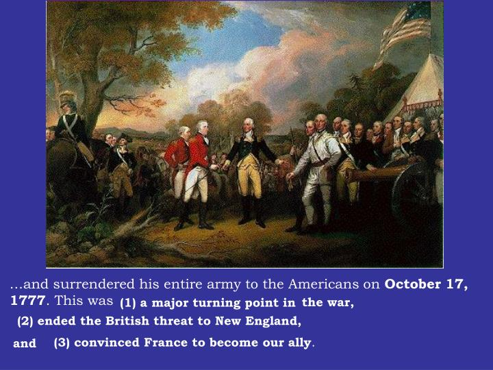 …and surrendered his entire army to the Americans on