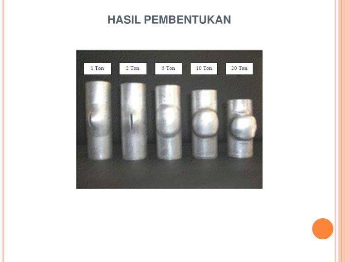 HASIL PEMBENTUKAN