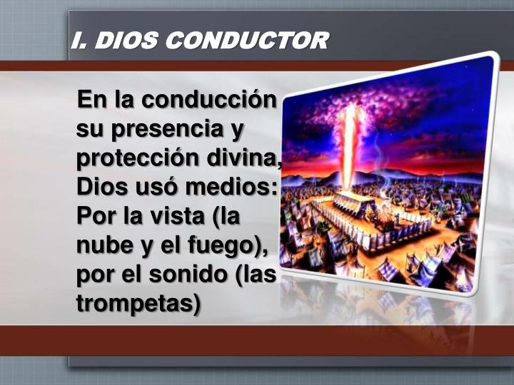 I. DIOS CONDUCTOR