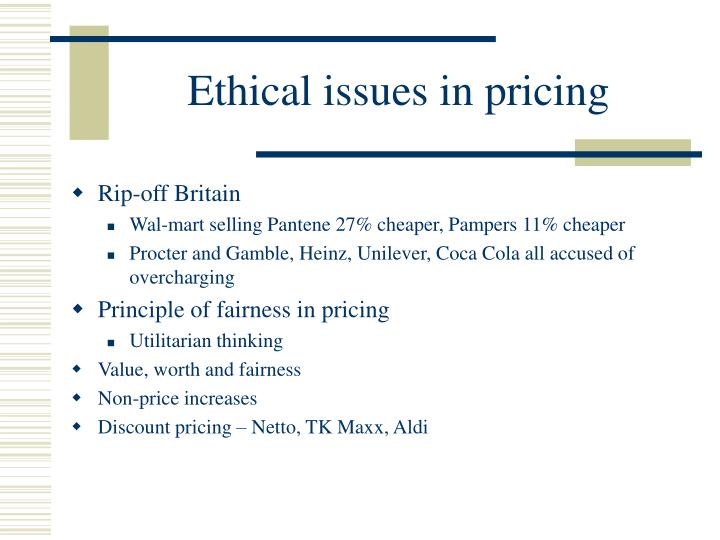 Ethical issues in pricing