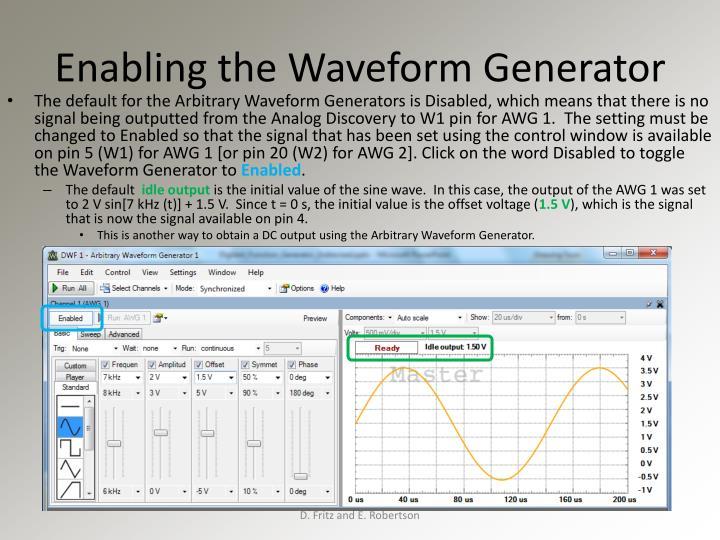 Enabling the Waveform Generator
