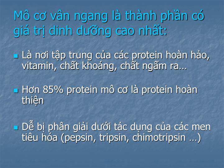 Mô cơ vân ngang là thành phần có giá trị dinh dưỡng cao nhất: