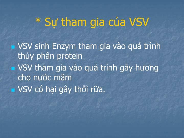 * Sự tham gia của VSV
