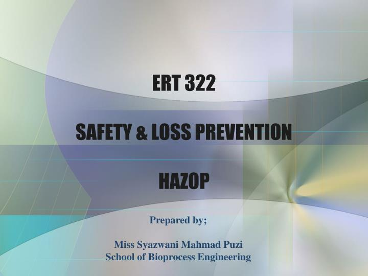 ert 322 safety loss prevention hazop